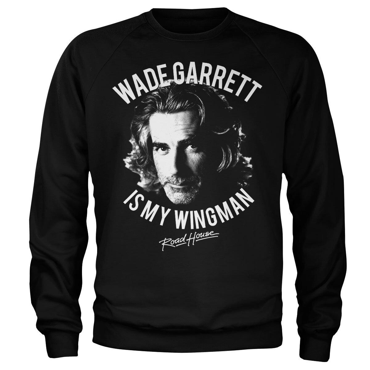 Wade Garrett Is My Wingman Sweatshirt