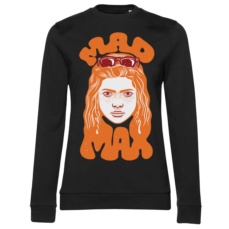 Stranger Things - Mad Max Girly Sweatshirt