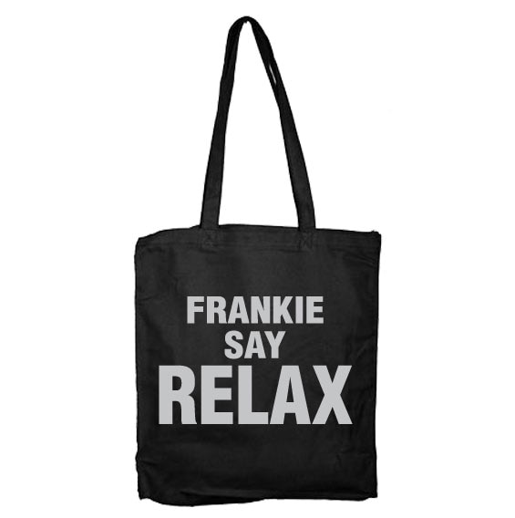 Frankie Say Relax Tote Bag